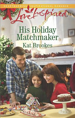 His Holiday Matchmaker PDF