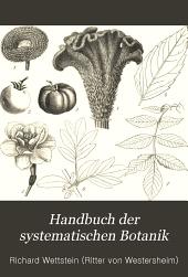 Handbuch der systematischen Botanik: Bände 1-2