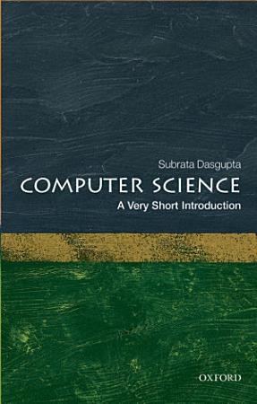 Computer Science  A Very Short Introduction PDF
