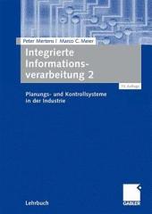 Integrierte Informationsverarbeitung 2: Planungs- und Kontrollsysteme in der Industrie, Ausgabe 10