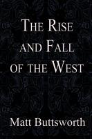 The Rise and Fall of the West PDF
