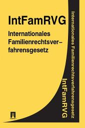 Internationales Familienrechtsverfahrensgesetz IntFamRVG