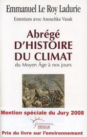 Abrégé d'histoire du climat: Du Moyen Âge à nos jours