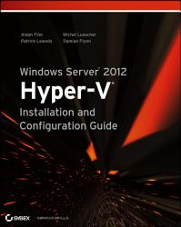 Windows Server 2012 Hyper V Installation And Configuration Guide Book PDF