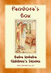 PANDORA'S BOX - An Ancient Greek Legend from Baba Indaba's Children's Stories: Baba Indaba Children's Stories - Issue 237
