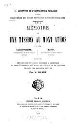 Mémoire sur une mission au Mont Athos: suivi d'un ambon conservé à Salonique la representation des mages en Orient et en Occident drant les premiers siècles par M. Bayet