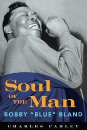 "Soul of the Man: Bobby ""Blue"" Bland"