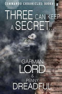 Three Can Keep a Secret ...