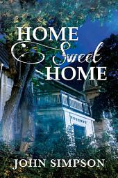 Home Sweet Home: Edition 2