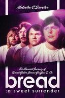 Bread  A Sweet Surrender PDF
