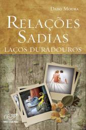 Relações Sadias, Laços Duradouros