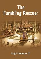 The Fumbling Rescuer PDF