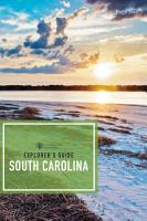 Explorer s Guide South Carolina  Second Edition   Explorer s Complete  PDF
