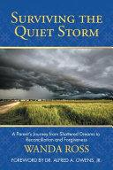 Surviving the Quiet Storm