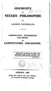 Geschichte der neuern Philosophie: Darstellung, Entwicklung und Kritik der Leibnitz'schen Philosophie, Band 2