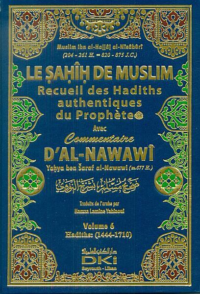 Le Sahih De Muslim Recueil Des Hadiths Authentiques De Prophete Avec Commentaire Dal Nawawi 1 10 Vol 1