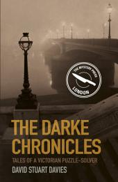 Darke Chronicles: Tales of a Victorian Puzzle-Solver