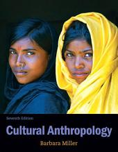 Cultural Anthropology: Edition 7