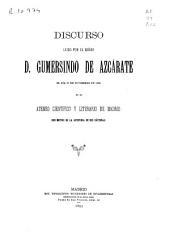 Leyes obreras, leyes sociales o leyes del trabajo: Discurso leido el 10 de Noviembre de 1893 en el Ateneo Cientifico y Literario de Madrid con motivo de la apertura de sus cátedras