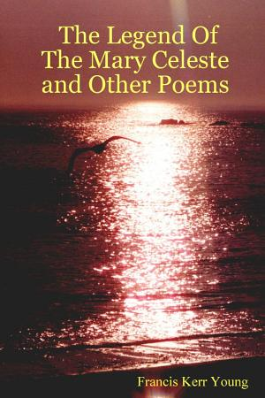 The Legend of the Mary Celeste and Other Poems PDF