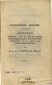 Napoleons assche, Frankrijk toegezongen, nadat de Kamer der Volksvertegenwoordigers aldaar besloten had diens overblijfselen van St. Helena naar Parijs over te brengen