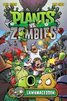 Plants vs  Zombies Volume 1  Lawnmageddon PDF