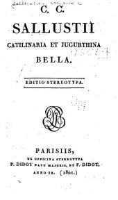 C. C. Sallustii Catilinaria et Jugurthina bella