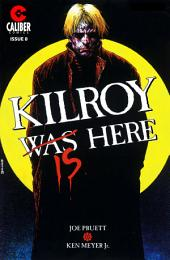Kilroy Is Here #0: Volume 1