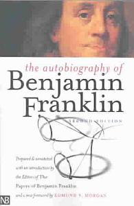 The Autobiography of Benjamin Franklin Book