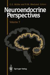 Neuroendocrine Perspectives: Volume 7