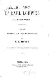 Dr. Carl Loewe's Selbstbiographie