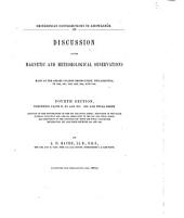 Discussion of the Magnetic and Meteorological Observations: Made at the Girard College Observatory, Philadelphia in 1840. 1841, 1842, 1843, 1844, and 1845. Comprising parts X, XI, and XII : dip and total force. 4th section