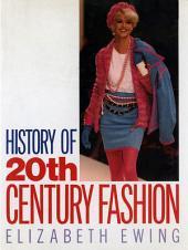 History of 20th Century Fashion