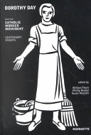 Dorothy Day and the Catholic Worker Movement PDF