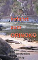 Irrfahrt Zum Orinoko PDF