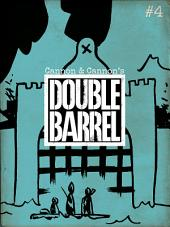 Double Barrel #4 : Issue 4