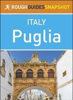 Puglia (Rough Guides Snapshot Italy)