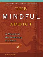 The Mindful Addict PDF