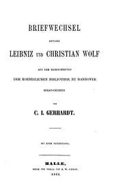 Briefwechsel zwischen Leibniz und Christian Wolff