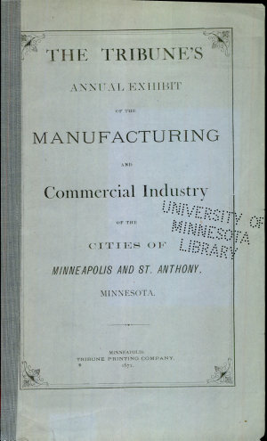 Annual Exhibit of the Manufacturing Industry of Minneapolis   St  Anthony