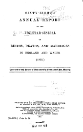 Annual Report ... of Births, Deaths, and Marriages in England and Wales ...: Volume 68