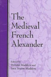 Medieval French Alexander, The
