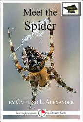 Meet the Spider: Educational Version