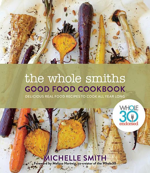 Download The Whole Smiths Good Food Cookbook Book