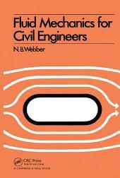Fluid Mechanics for Civil Engineers: SI edition