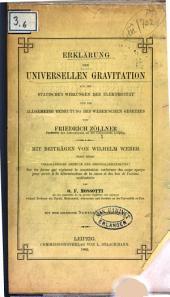 Erklärung der universellen Gravitation aus den statischen Wirkungen der Elektricität und die allgemeine Bedeutung des Weber'schen Gesetzes