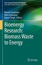Bioenergy Research  Biomass Waste to Energy PDF
