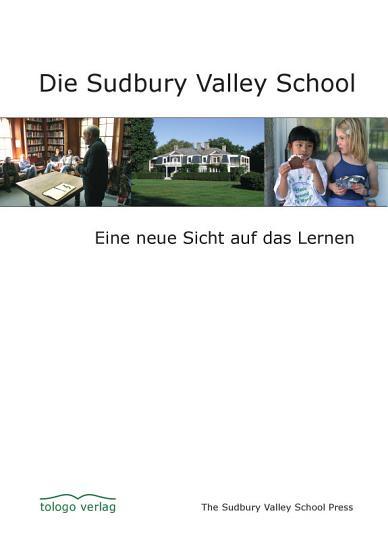 Die Sudbury Valley School PDF