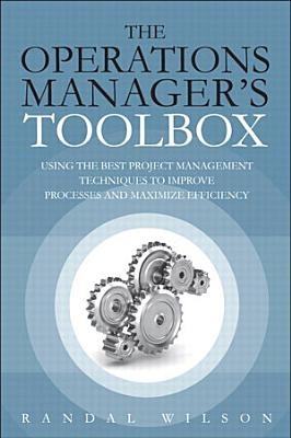 The Operations Manager s Toolbox