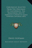 Chronicles Selected from the Originals of Cartaphilus  the Wandering Jew V2 PDF
